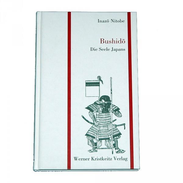 Inazo Nitobe: Bushido - Die Seele Japans