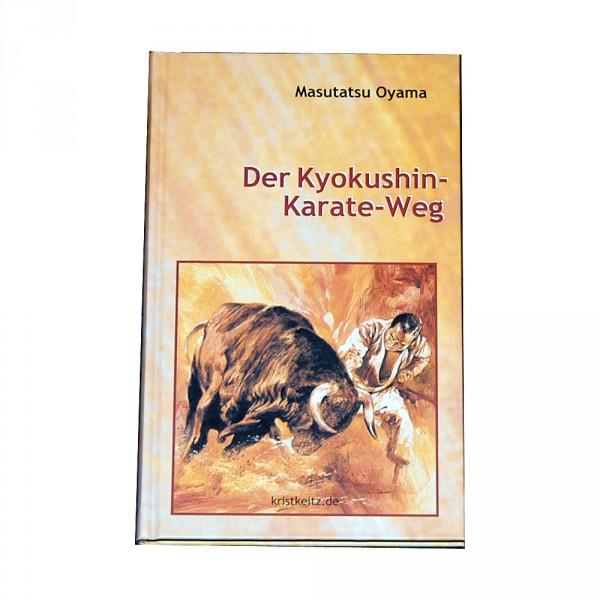 Masutatsu Oyama: Der Kyokushin-Karate-Weg