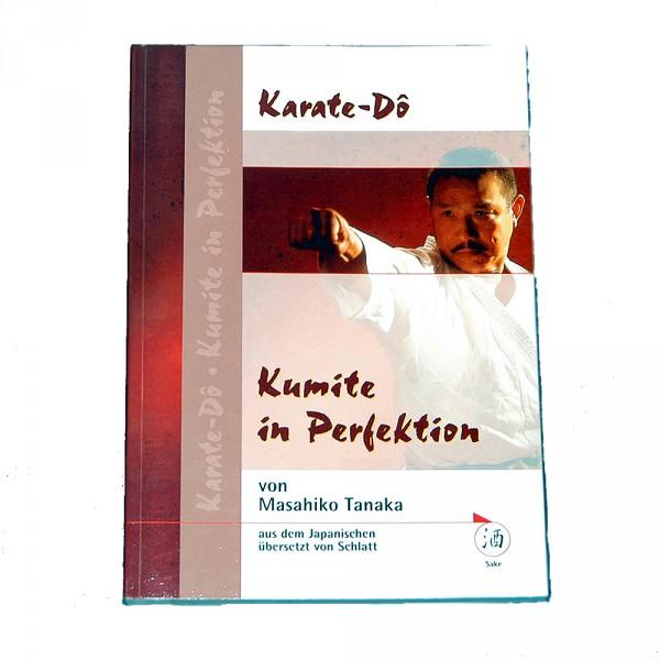 Masahiko Tanaka: Karate-Dô - Kumite in Perfektion