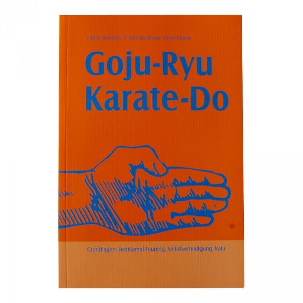 Espeloer, Heckhuis, Nehm: Goju-Ryu Karate-Do