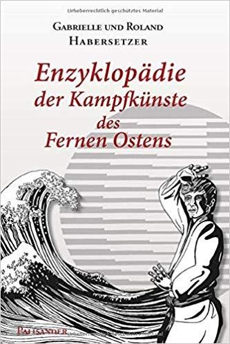 Habersetzer: Enzyklopädie der Kampfkünste des Fernen Ostens