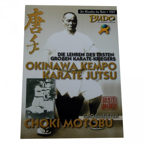 Die Lehren des ersten großen Karate-Kriegers / Okinawa Kempo Kar