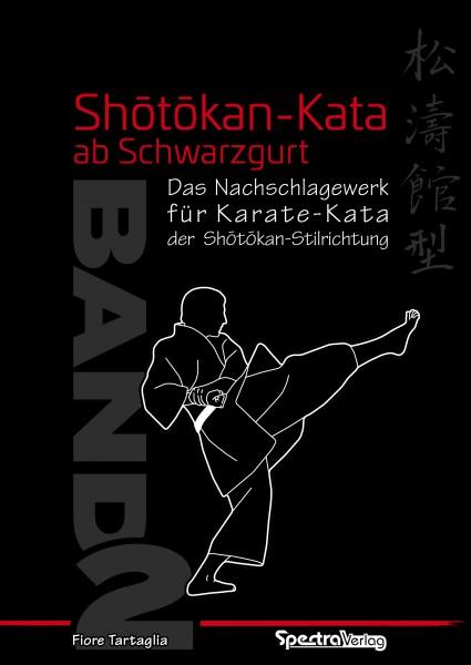Fiore Tartaglia: Shotokan Kata ab Schwarzgurt