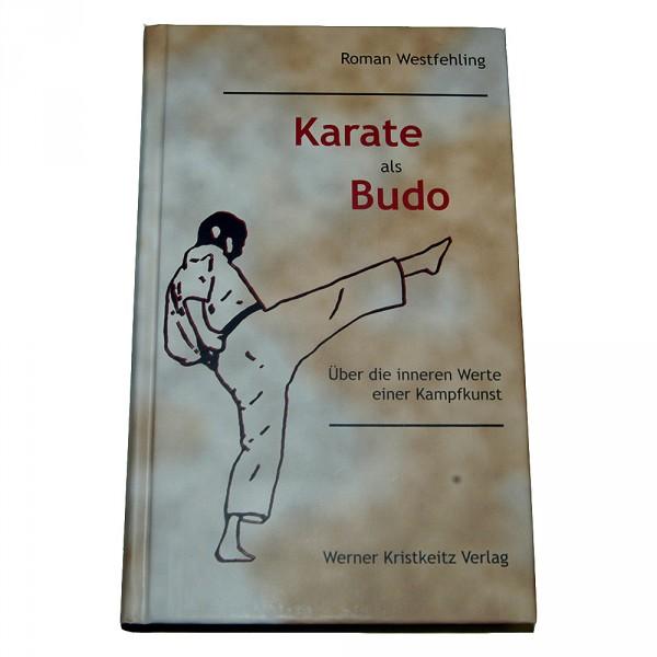 Westfehling: Karate als Budo