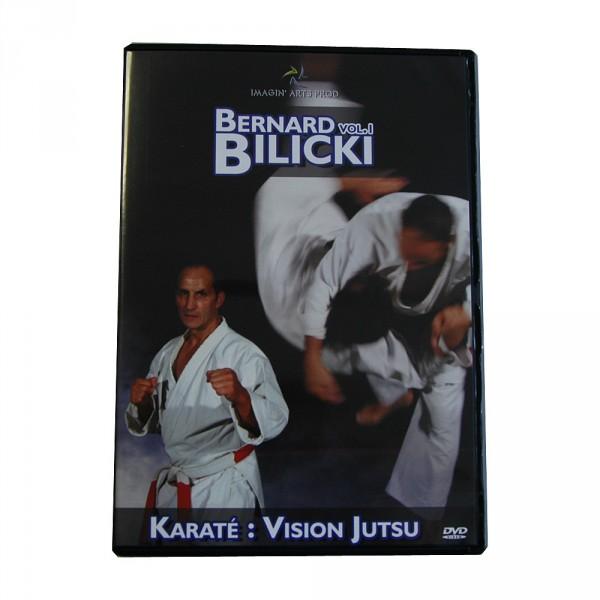 DVD Bernard Bilicki, Karate: Vision Jutsu, Vol. 1