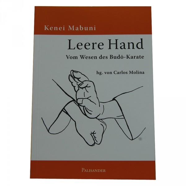 Kenei Mabuni: Leere Hand / Vom Wesen des Budo-Karate