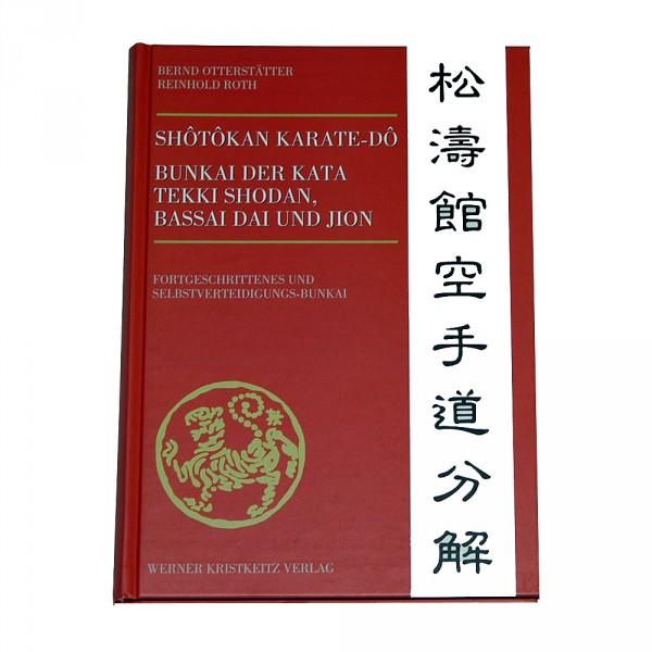 Bernd Otterstätter: Shotokan Karate-Do Bunkai, Band 2