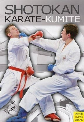 Joachim Grupp: Shotokan Karate Kumite