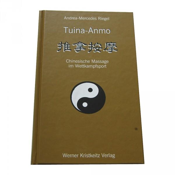Riegel: Tuina-Anmo - Chinesische Massage im Wettkampfsport