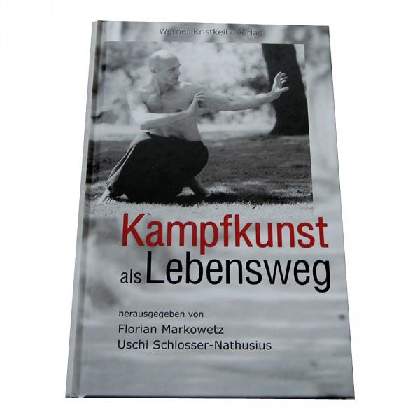 Kristkeitz Verlag: Kampfkunst als Lebensweg
