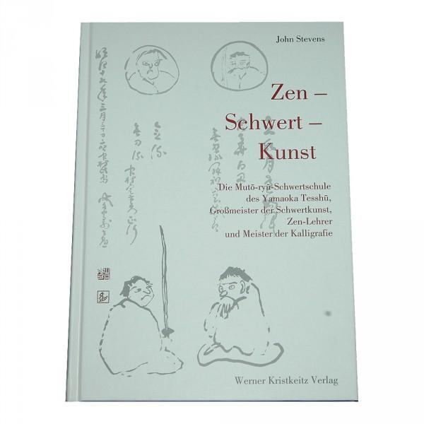 John Stevens: Zen - Schwert - Kunst