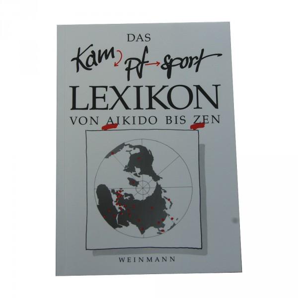 Weinmann Verlag: Das Kampfsport Lexikon - Von Aikido bis Zen