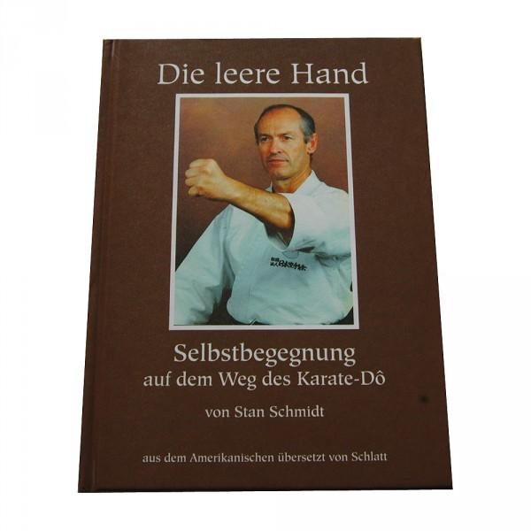 Stan Schmidt: Die leere Hand