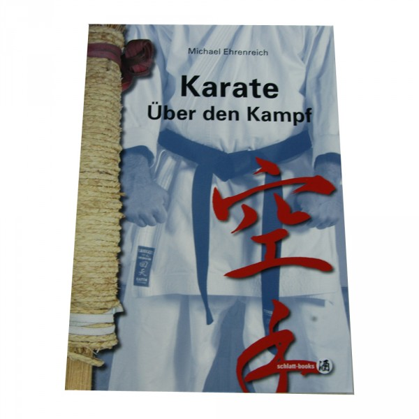 Ehrenreich: Karate - Über den Kampf