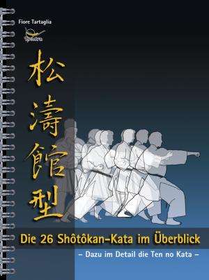 Fiore Tartaglia: Die 26 Shotokan-Kata im Überblick