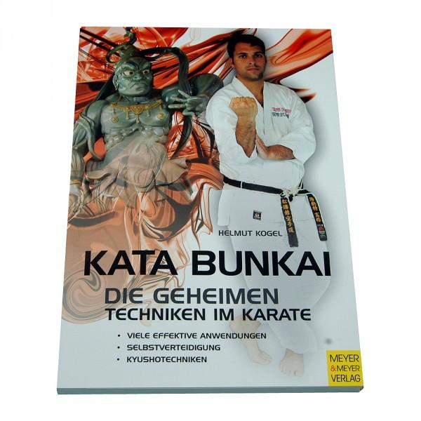 Kogel: Kata Bunkai - Die geheimen Techniken im Karate