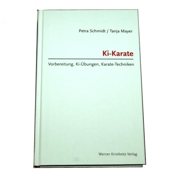 Schmidt/Mayer: Ki-Karate